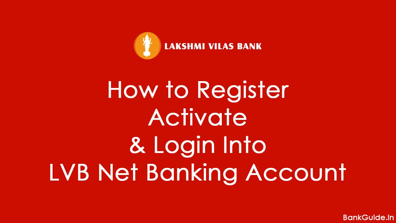 LVB Net Banking How To Register, Activate & Login Account [Guide] 1