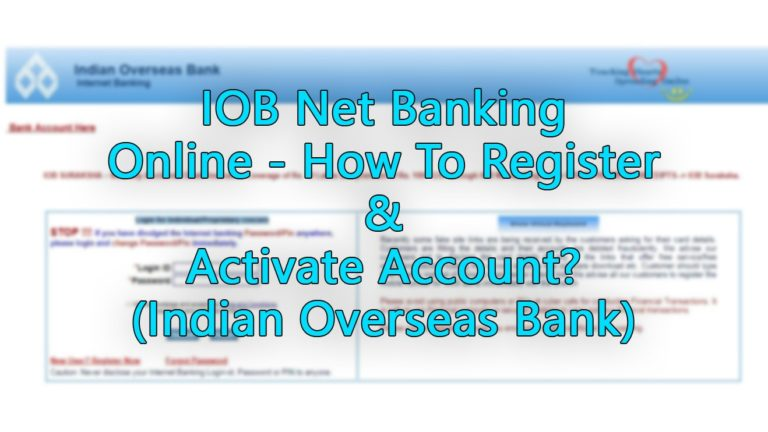 IOB Net Banking Online - How To Register & Activate Account (Indian Overseas Bank)