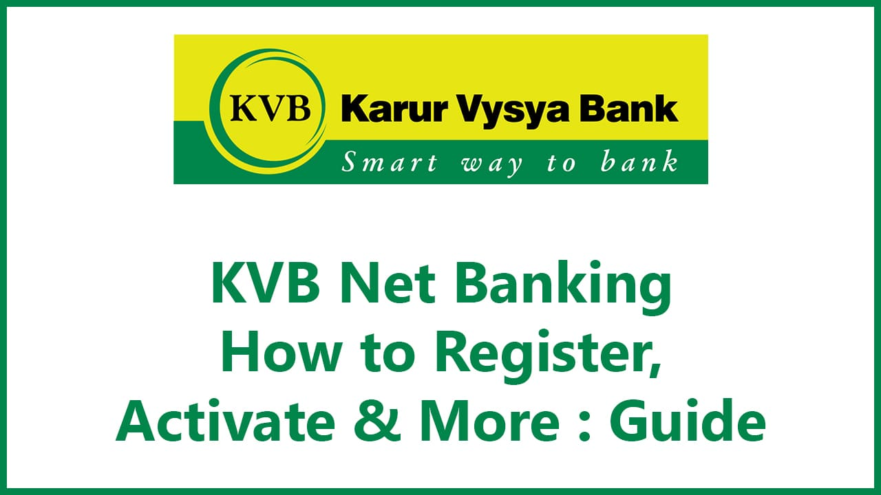 KVB Net Banking : How to Register, Activate & More : Guide 3