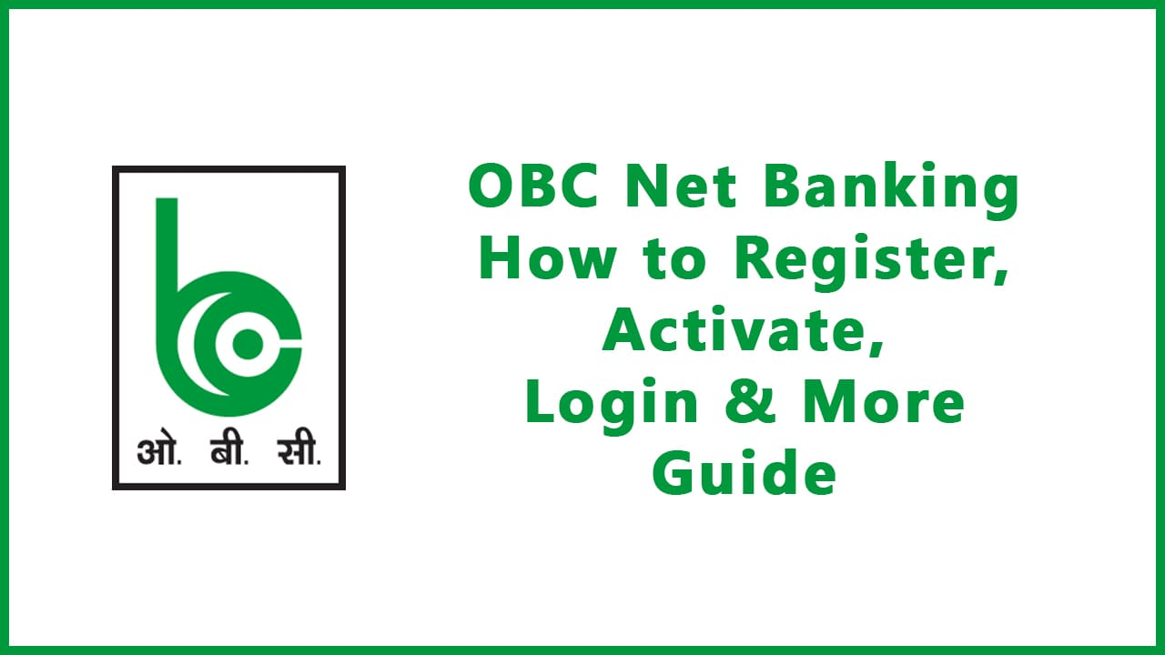 OBC Net Banking: How to Register, Activate, Login & More : Guide 3