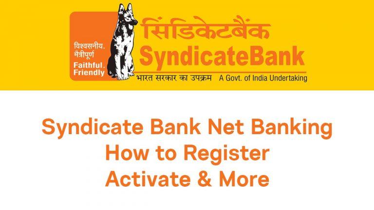 Syndicate Bank Net Banking: How to Register, Activate & More : Guide 4