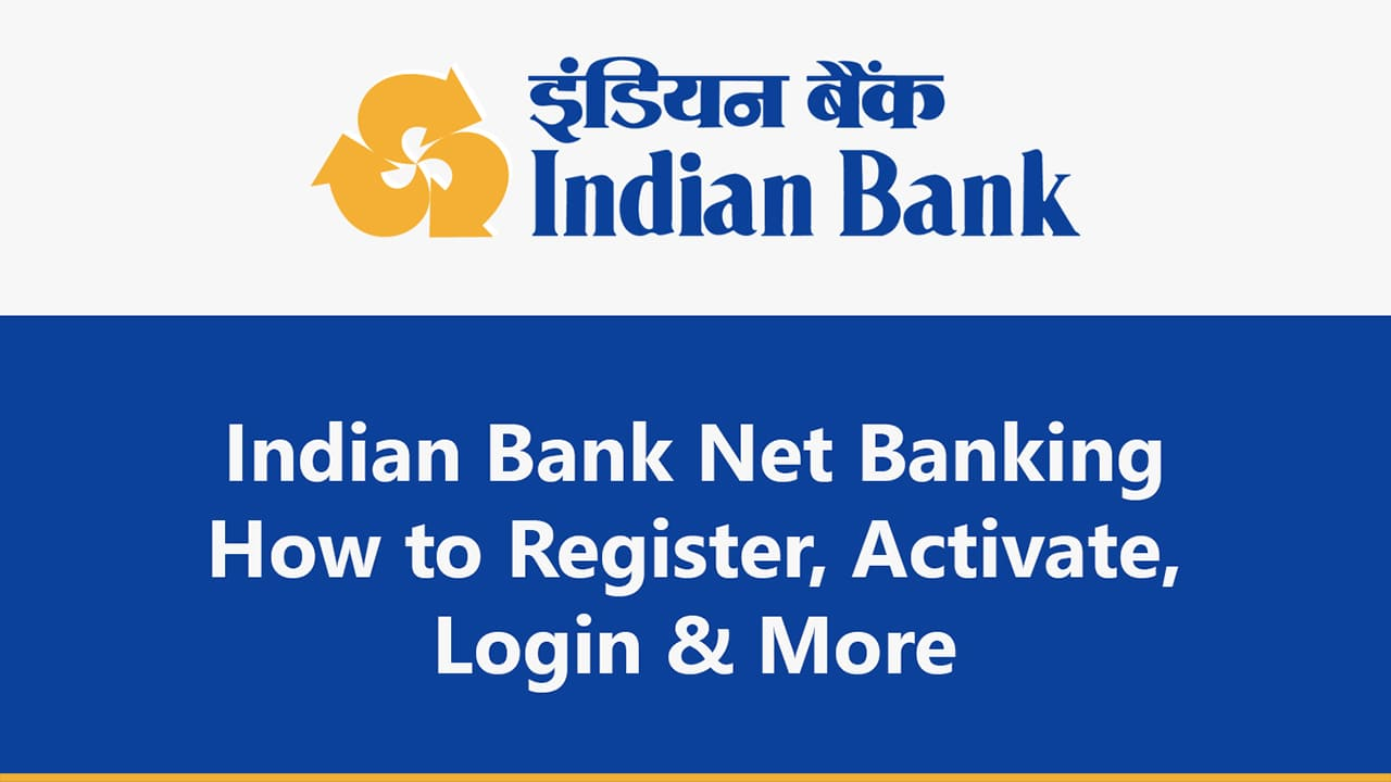 Indian Bank Net Banking : How to Register, Activate, Login & More : Guide 5