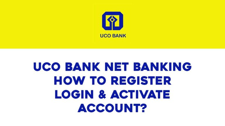 UCO Bank Net Banking How to Register Login & Activate Account