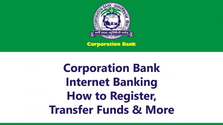 Corporation Bank Internet Banking: How to Register, Transfer Funds & More 4
