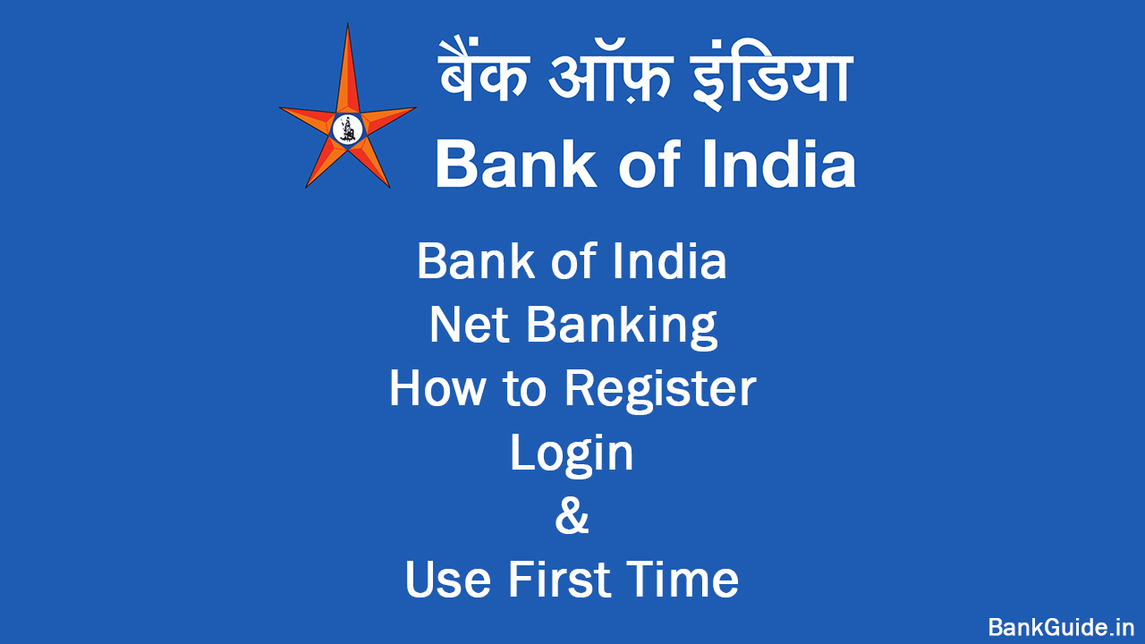 Bank of India Net Banking How to Register, Login & Use First Time 1