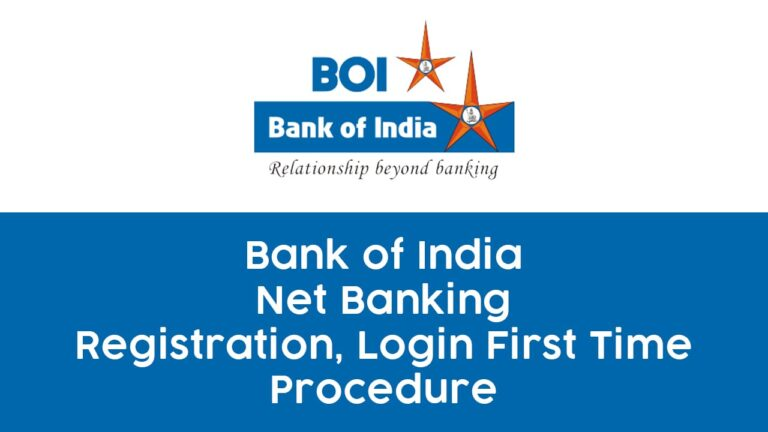 Bank of India Net Banking Registration & Login First Time - Guide