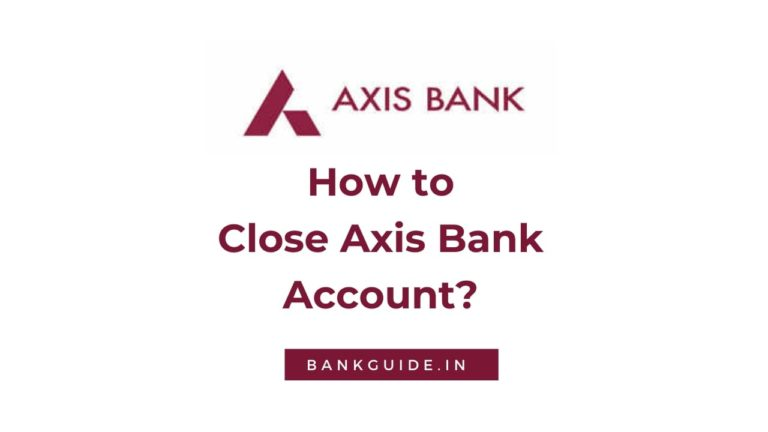 How to Close Axis Bank Account? [Guide] 10