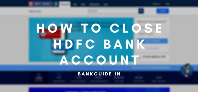 How To Close HDFC Bank Account [Guide] 2