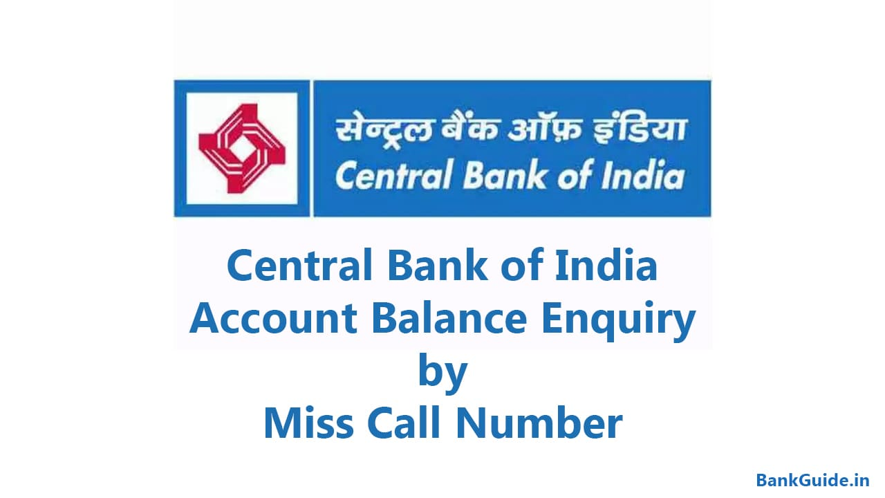 Central Bank of India Account Balance Enquiry by Miss Call Number 1