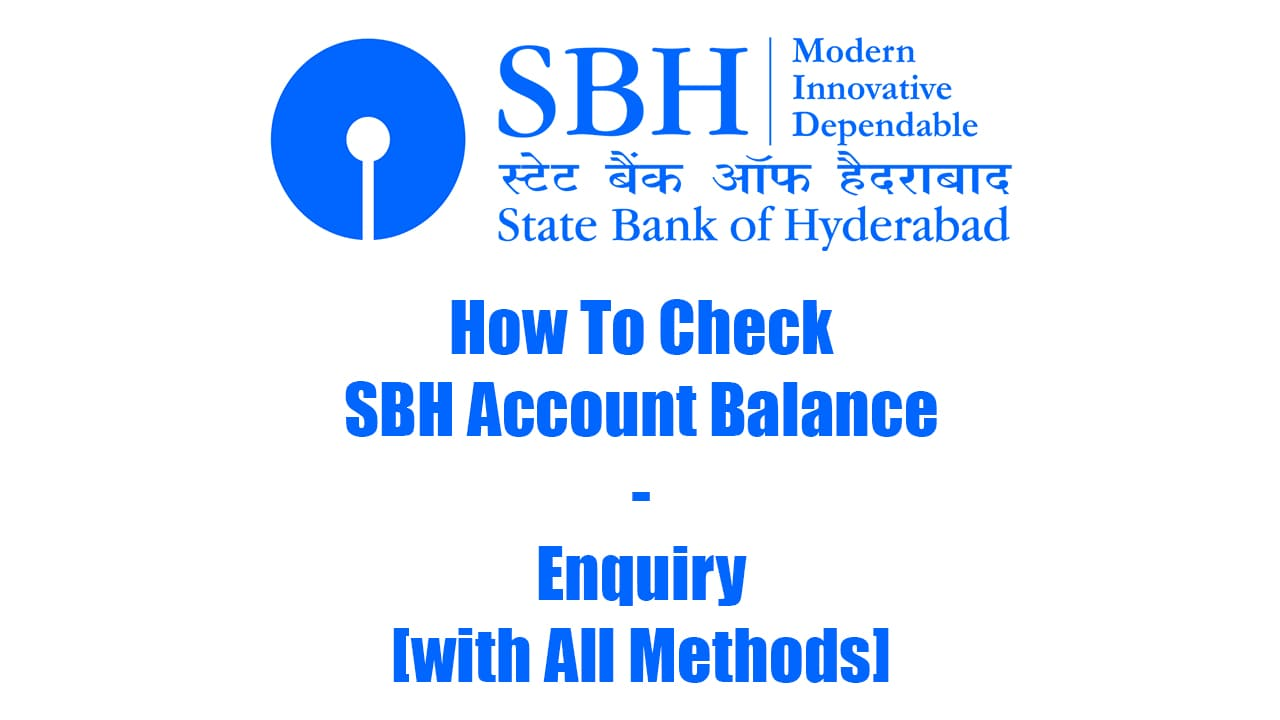 How To Check SBH Account Balance - Enquiry [with All Methods] 1