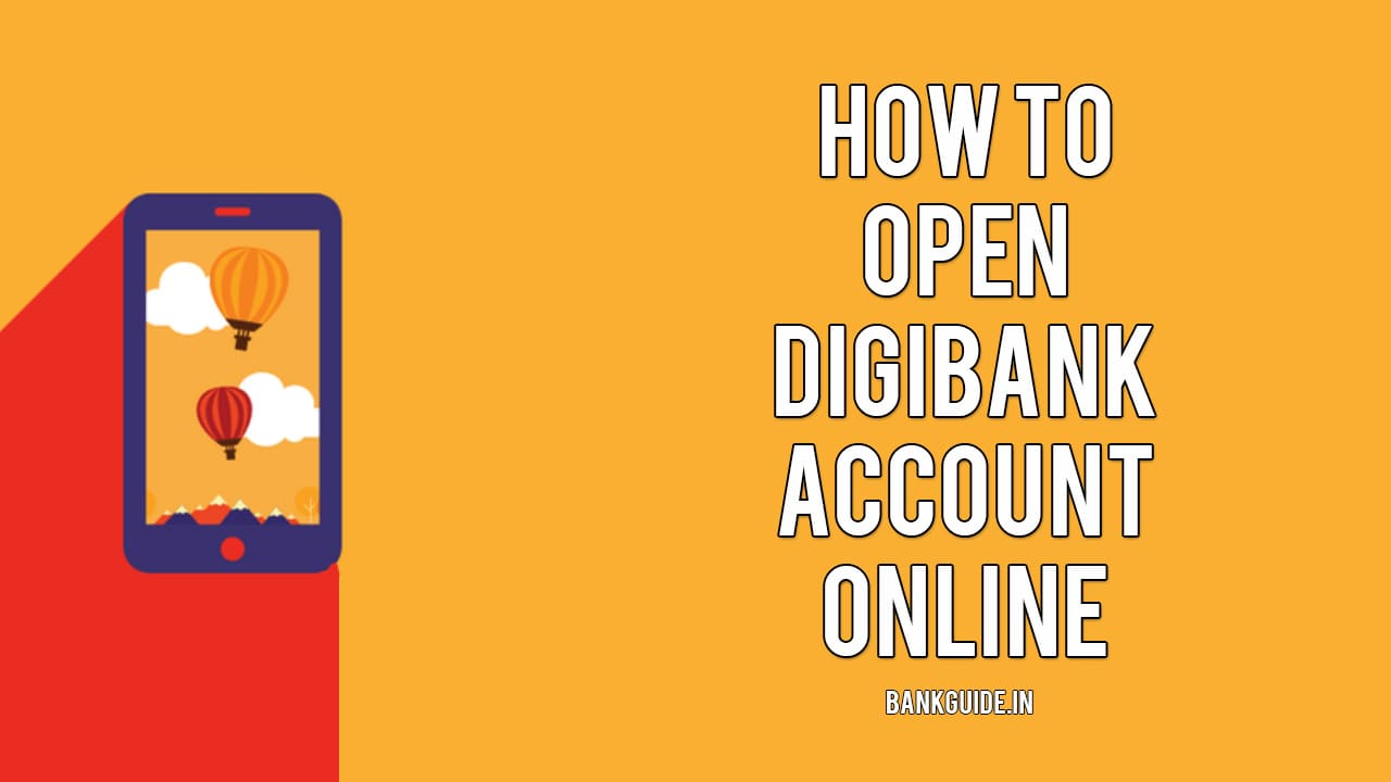 How To Open digibank Account Online - [Full Guide] 1