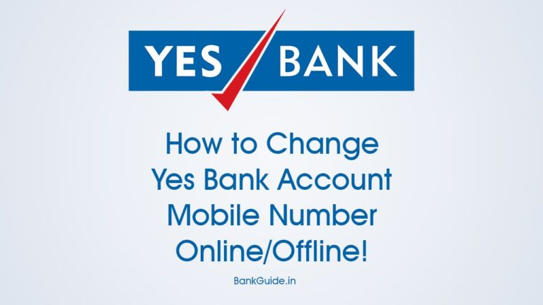 How to Change Yes Bank Account Mobile Number Online/Offline 6