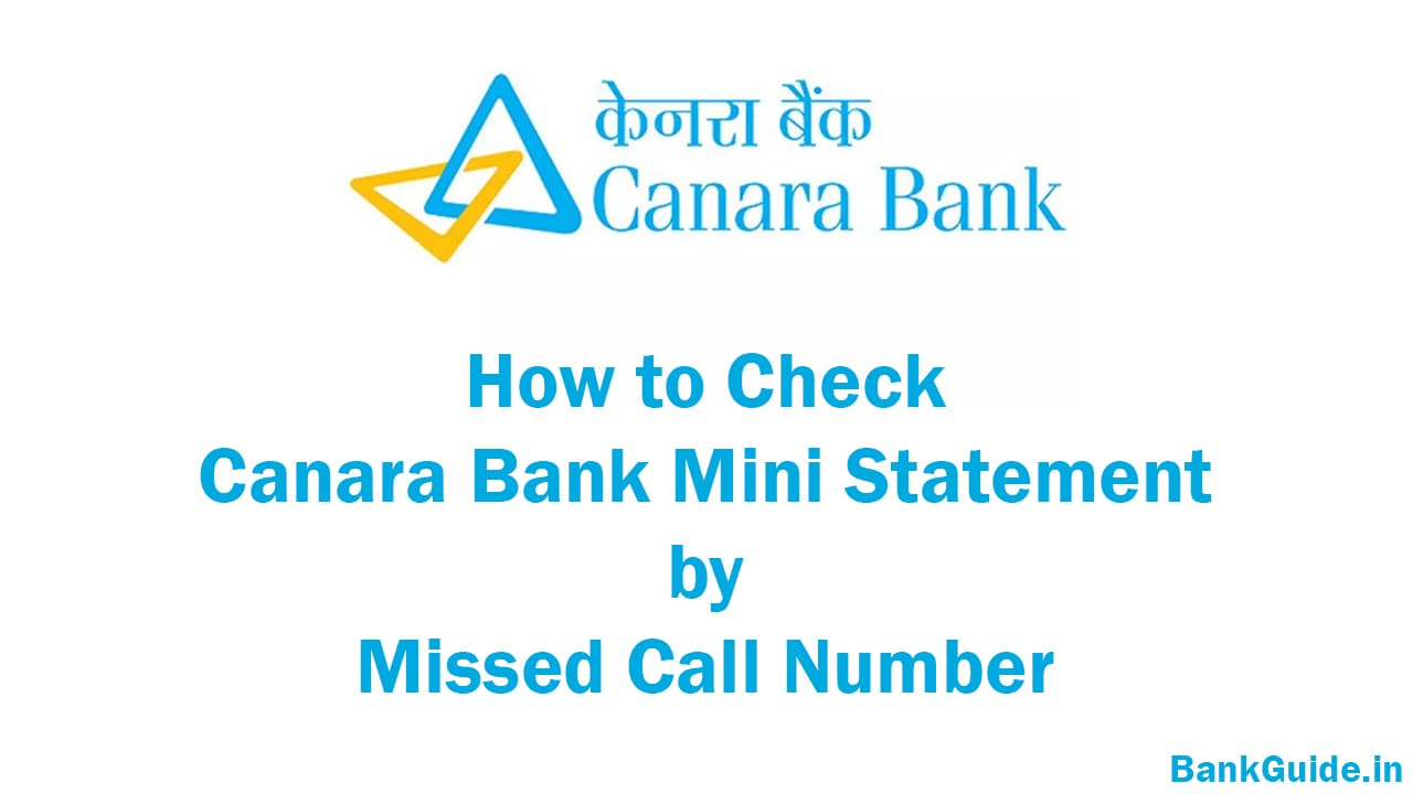 How to Check Canara Bank Mini Statement by Missed Call Number 1