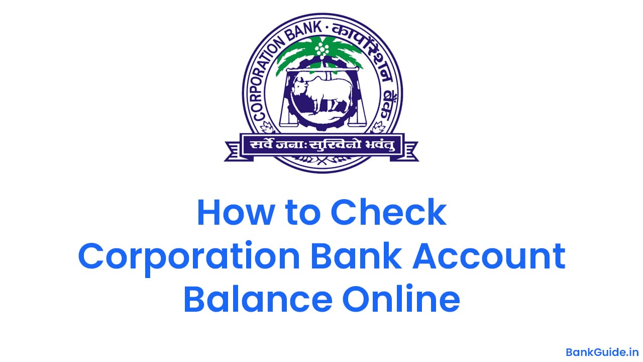 How to Check Corporation Bank Account Balance Online 1