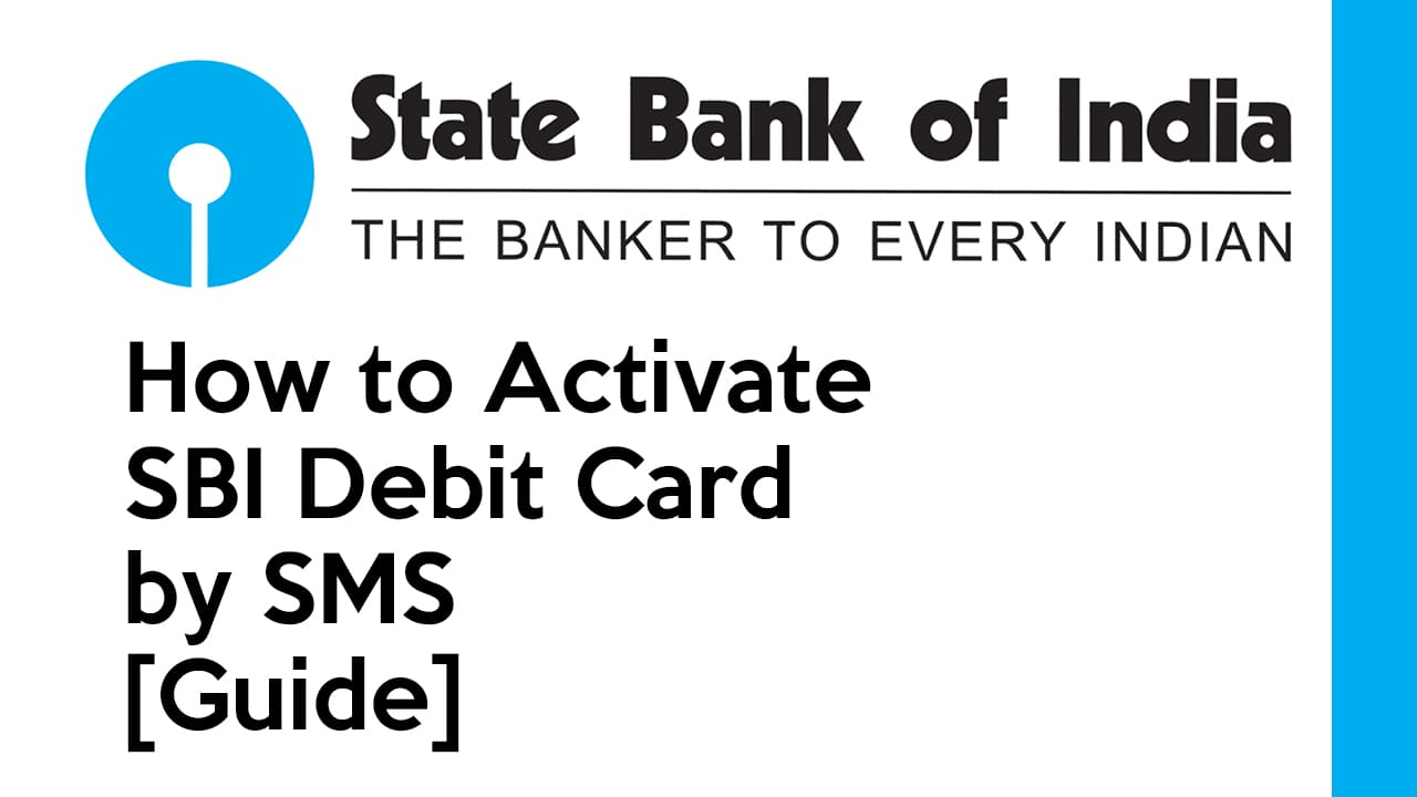 How to Activate SBI Debit Card by SMS – [Guide] 1
