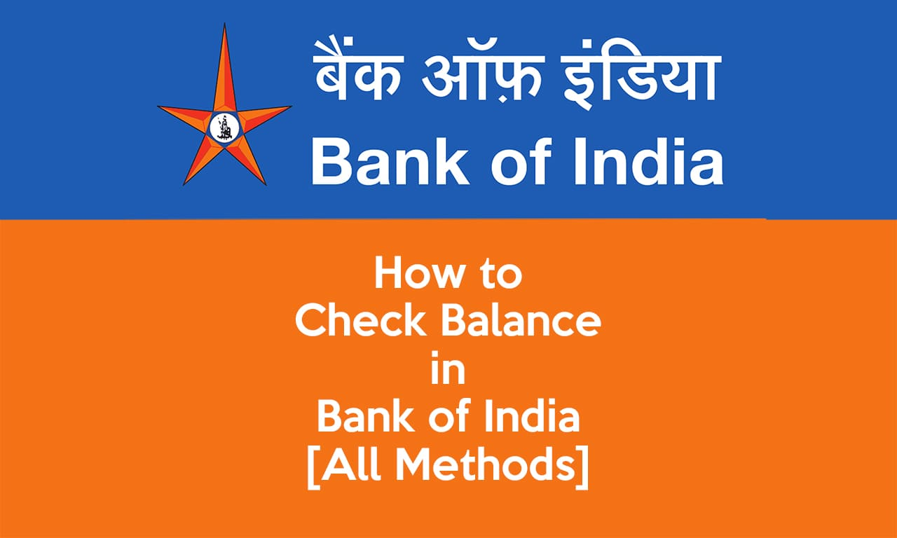 How to Check Balance in Bank of India - [All Methods] 1