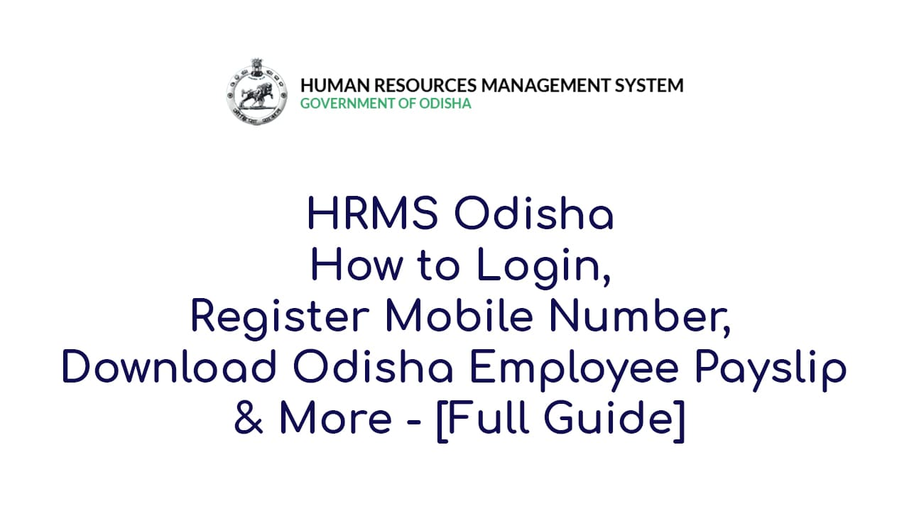 HRMS Odisha How to Download Odisha Employee Payslip & More