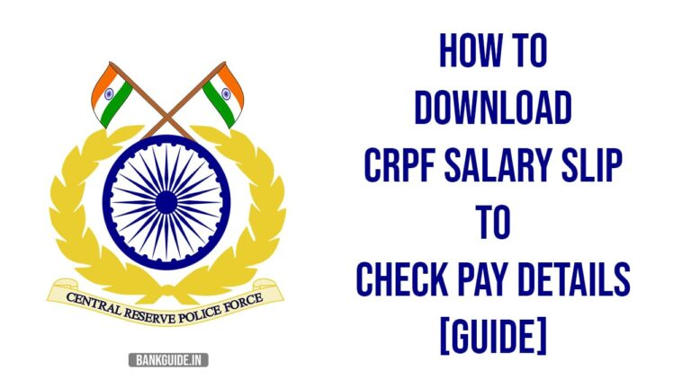 How to Download CRPF Salary Slip to Check Pay Details