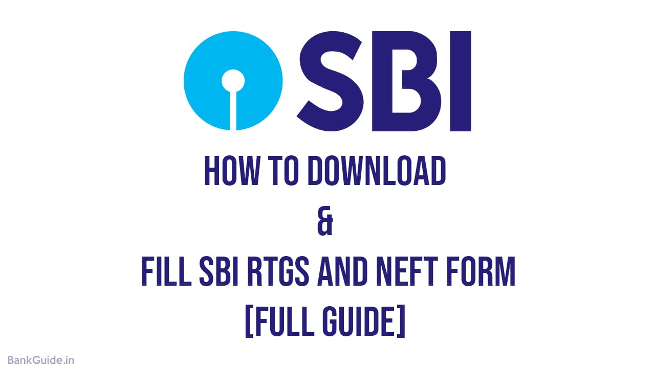 How to Download & Fill SBI RTGS and NEFT Form - [Full Guide] 1