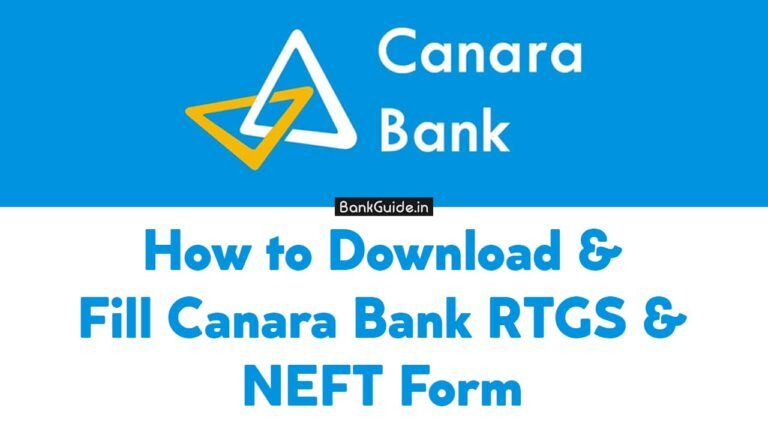 How to Download & Fill Canara Bank RTGS & NEFT Form - [Guide] 2