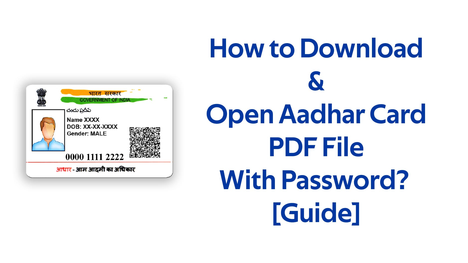 How to Download & Open Aadhar Card PDF File With Password - [Guide]