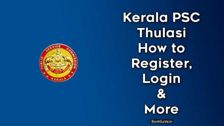 Kerala PSC Thulasi How to Register, Login & More