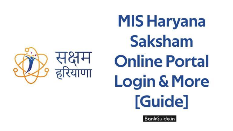 MIS Haryana Saksham Online Portal Login & More - [Guide]