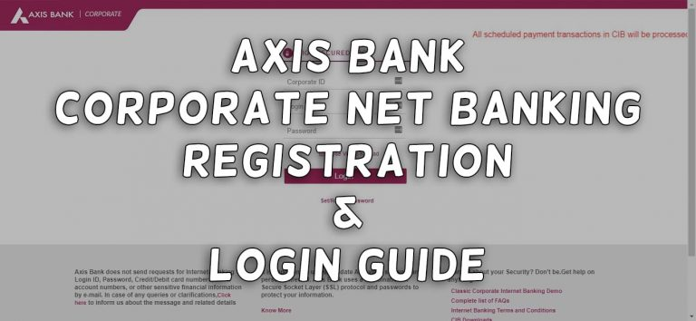 Axis Bank Corporate Net Banking : Registration & Login Guide 1