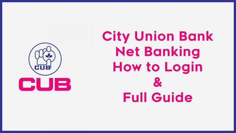 City Union Bank Net Banking How to Login & Full Guide