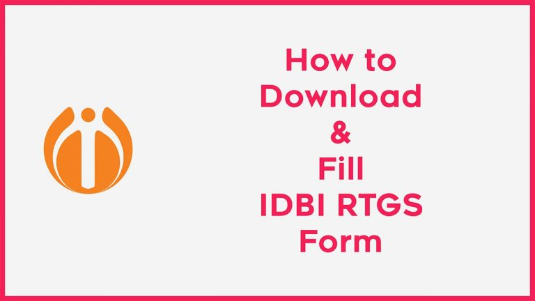 How to Download & Fill IDBI RTGS Form