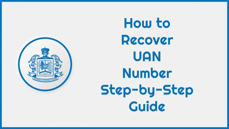 How to Recover UAN Number Step-by-Step Guide
