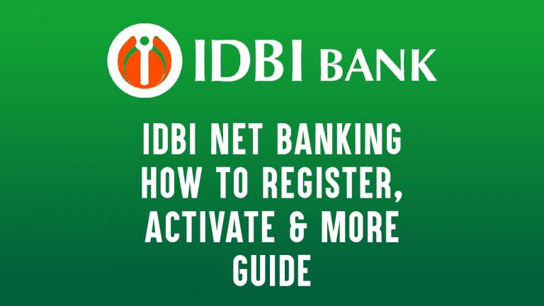 IDBI Net Banking How to Register, Activate & More - Guide