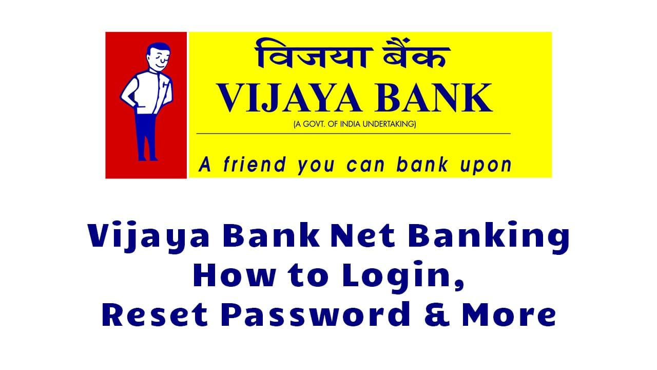 Vijaya Bank Net Banking How to Login, Reset Password & More
