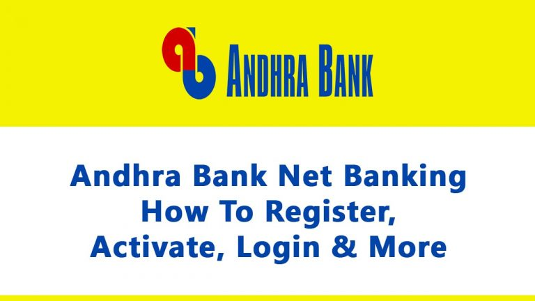 Andhra Bank Net Banking How To Register, Activate, Login & More