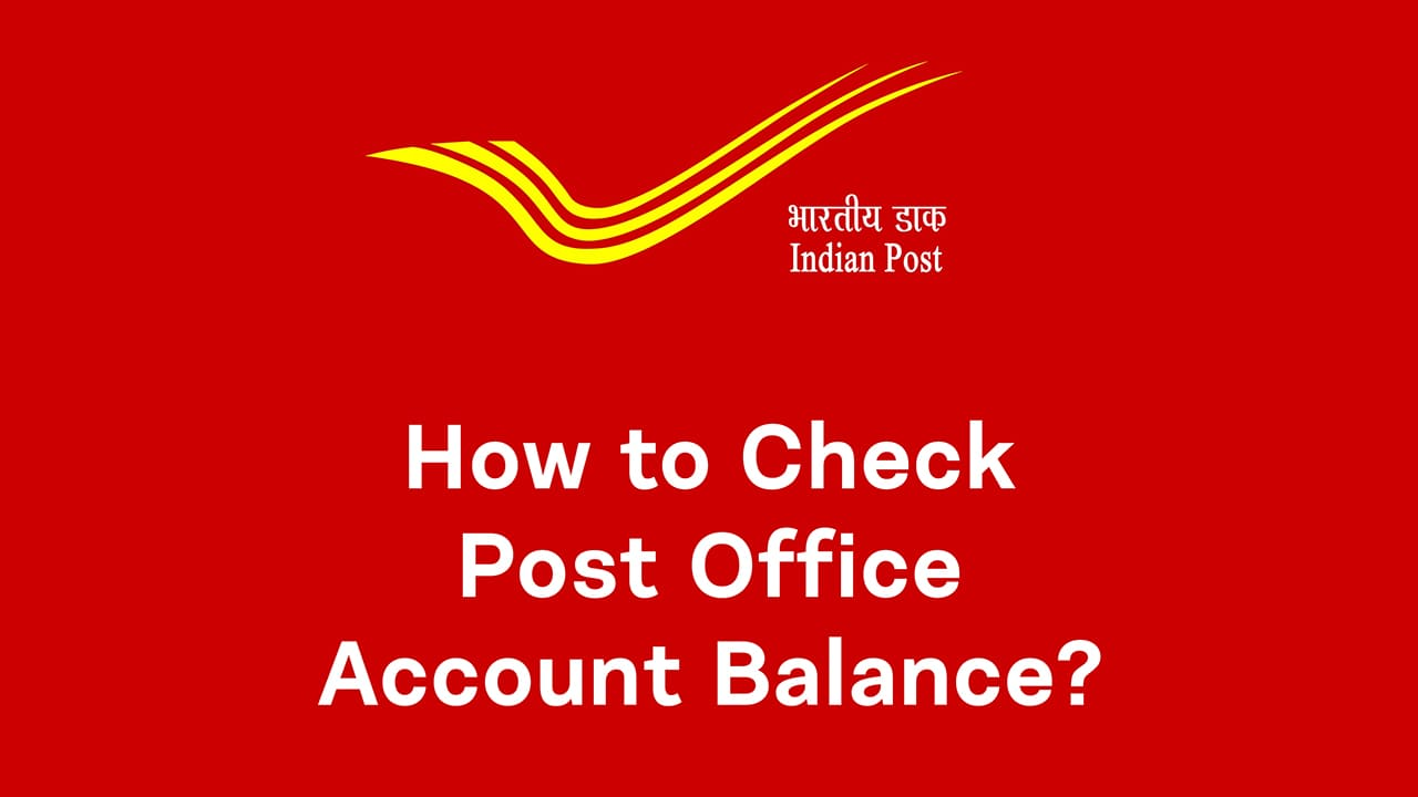 How to Check Post Office Account Balance? : Step-by-Step Guide 1