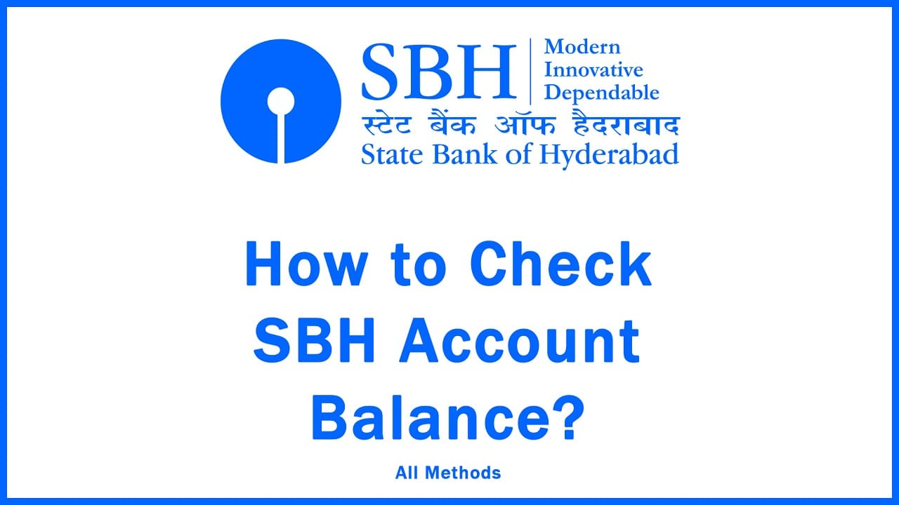 How to Check SBH Account Balance? : [with All Methods] 1