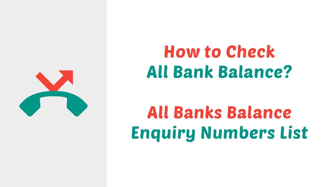 All Banks Balance Enquiry Number List