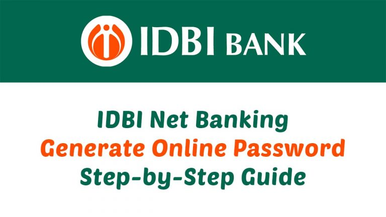 IDBI Net Banking Generate Online Password Step-by-Step Guide
