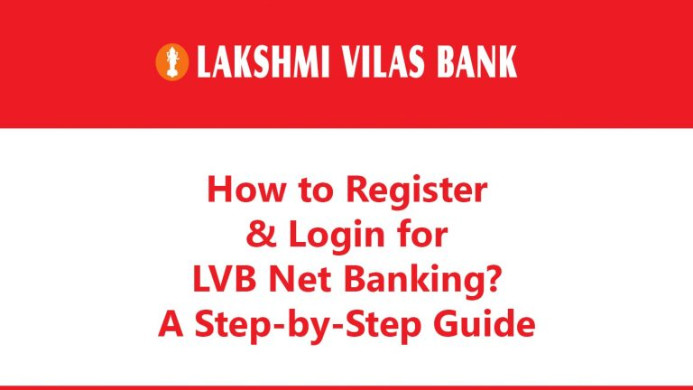 How to Register & Login for LVB Net Banking? : A Step-by-Step Guide 6