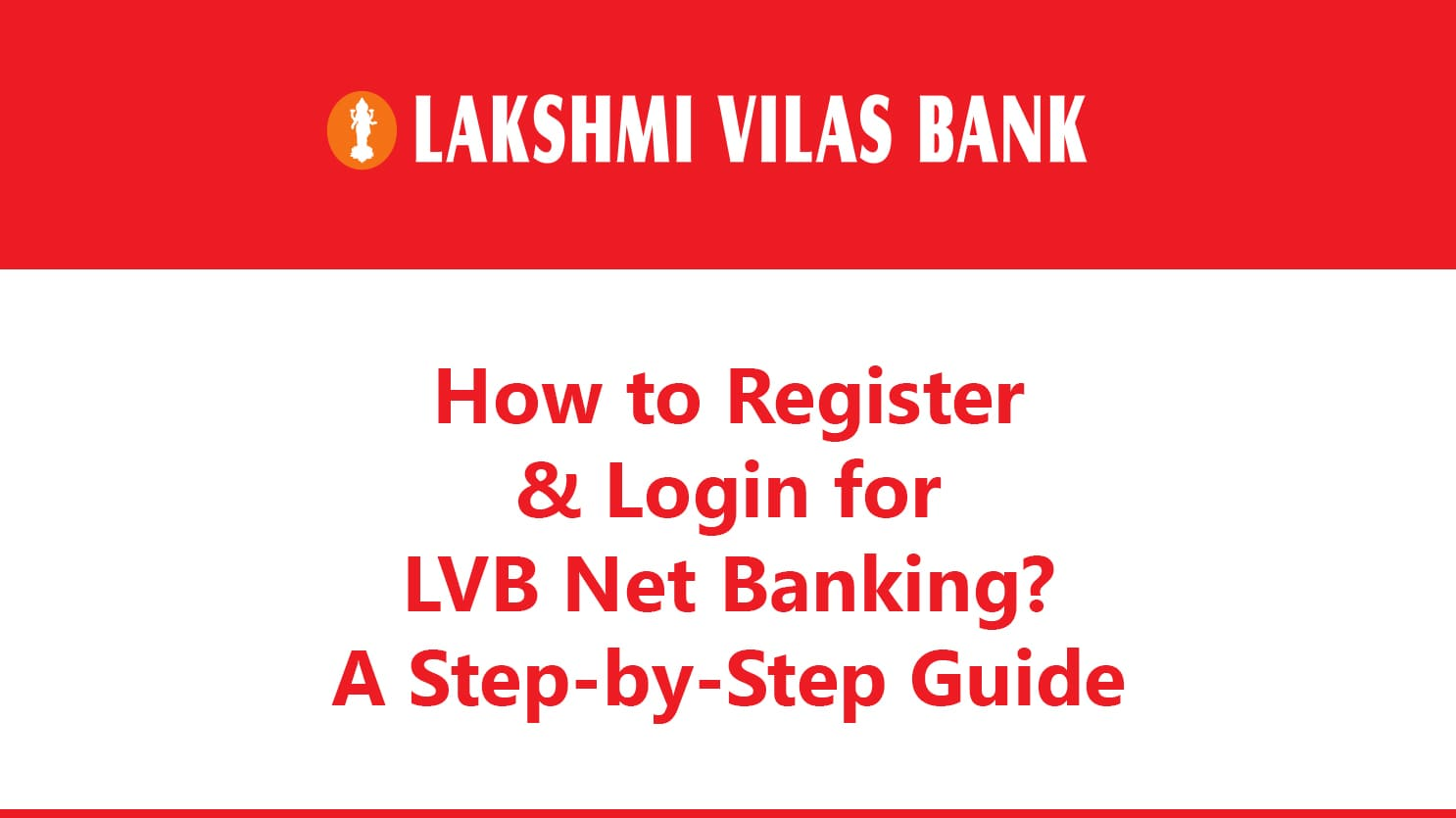 How to Register & Login for LVB Net Banking? : A Step-by-Step Guide 3