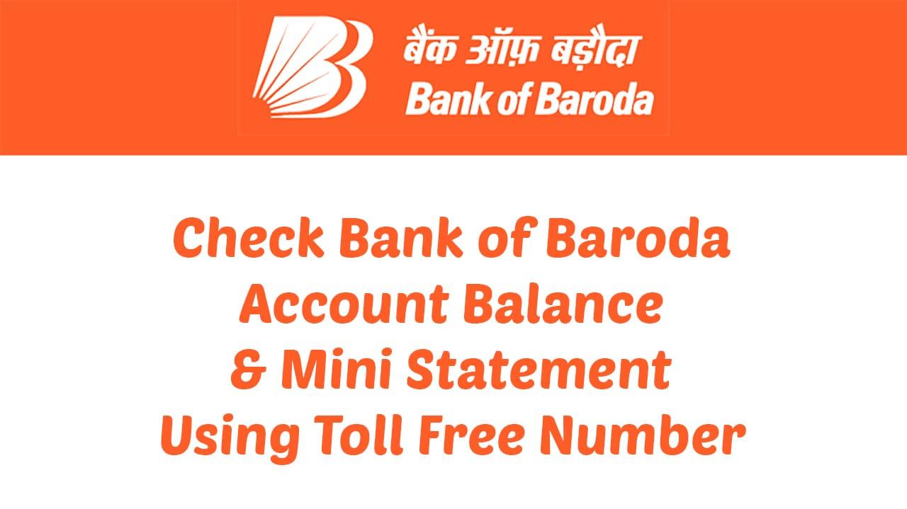 Check Bank of Baroda Account Balance & Mini Statement Using Toll Free Number 1