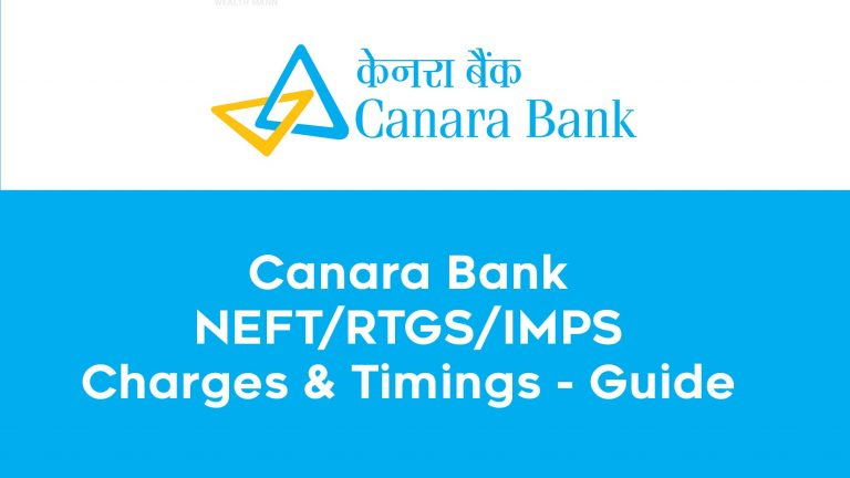 Canara Bank NEFT/RTGS/IMPS Charges & Timings - Guide 2