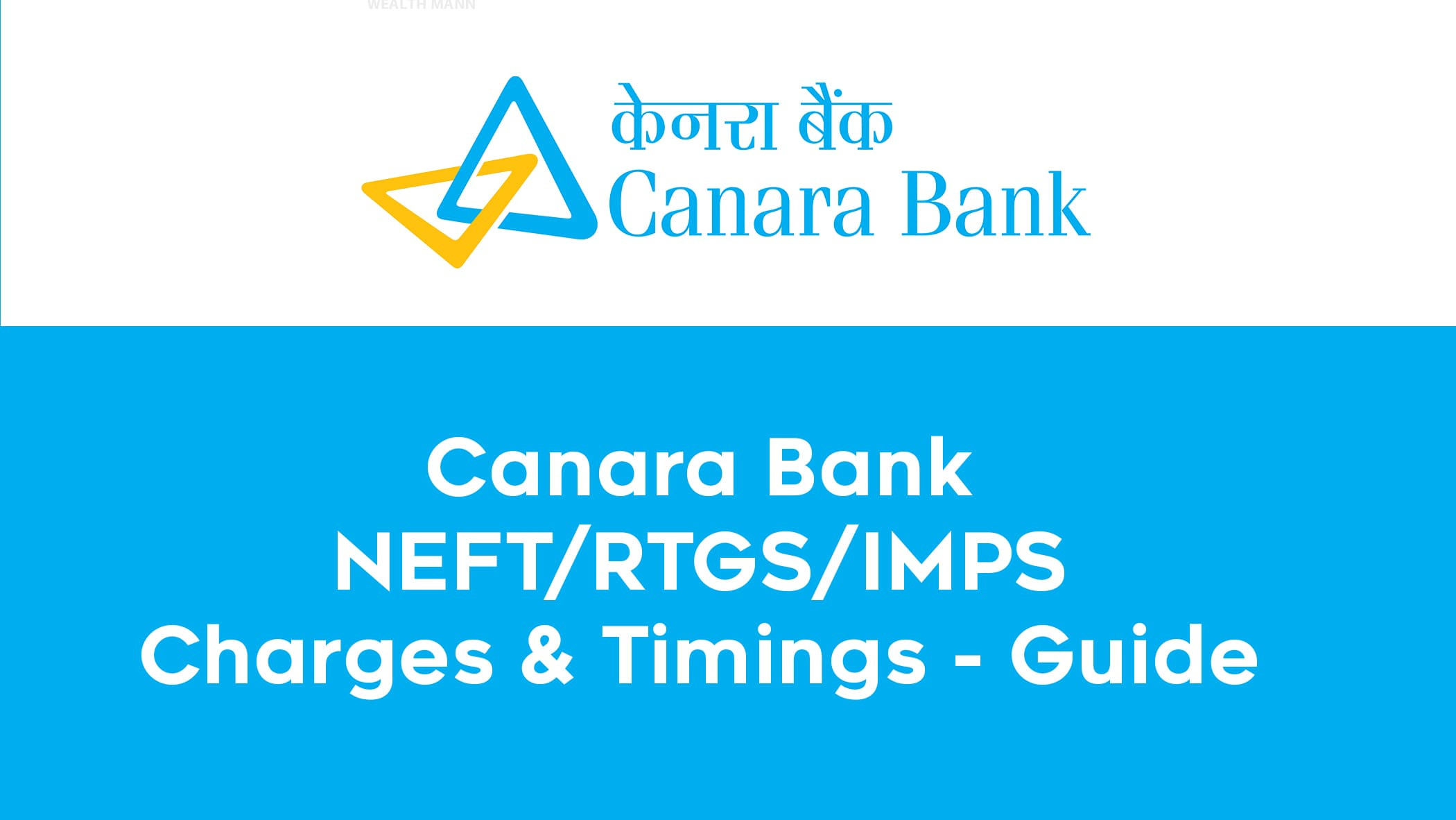 Canara Bank NEFT/RTGS/IMPS Charges & Timings - Guide 1