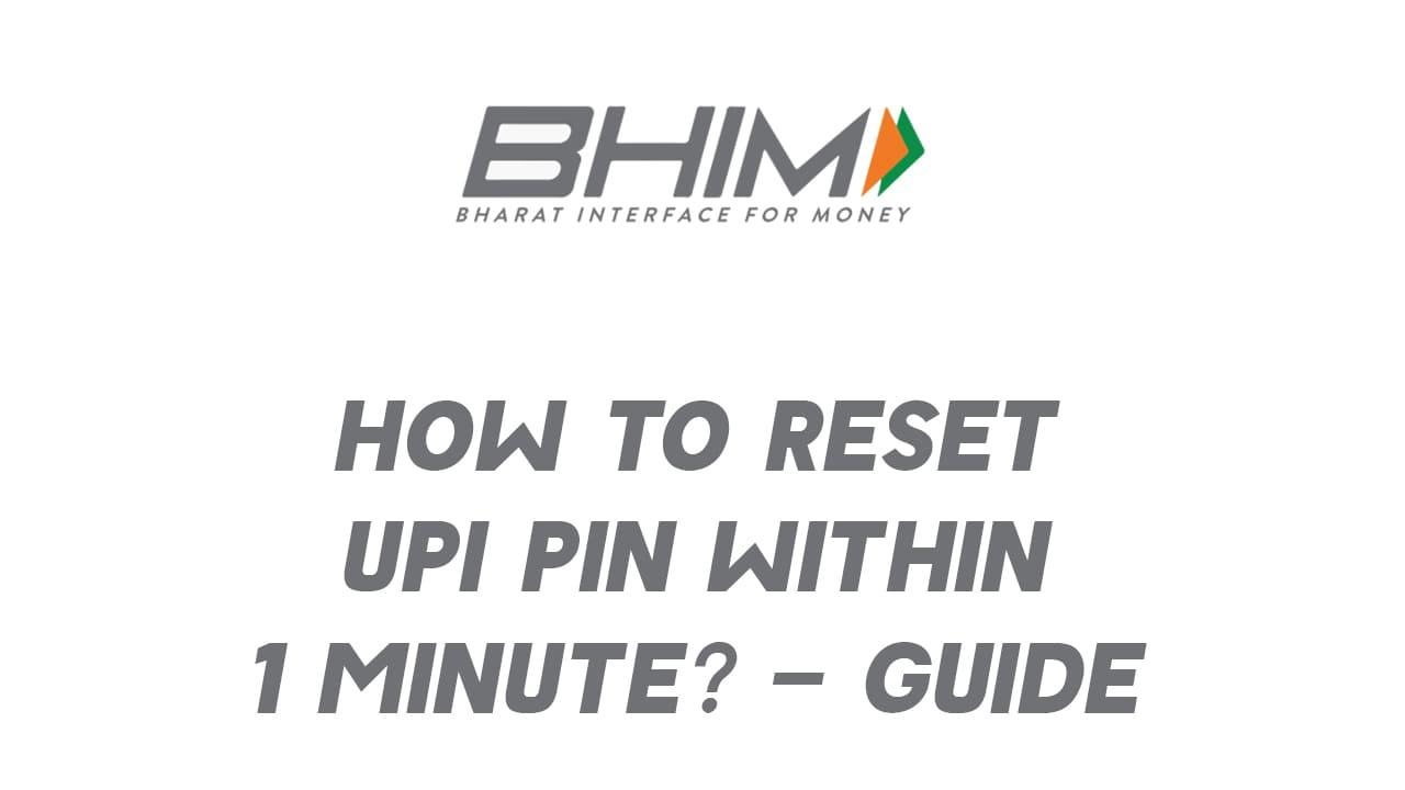 how to reset upi pin