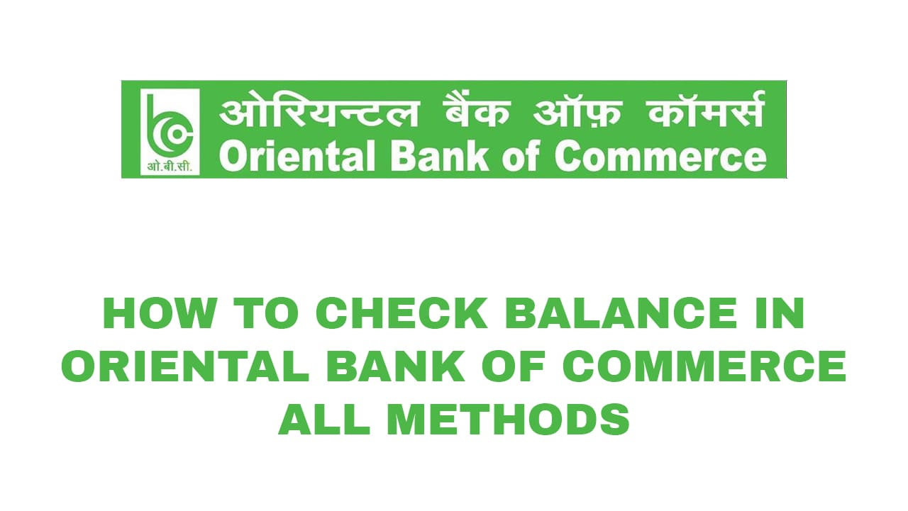How to Check Balance in Oriental Bank of Commerce - All Methods 1
