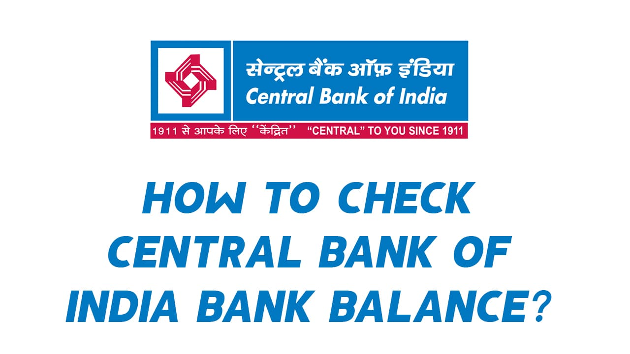 How to Check Central Bank of India Bank Balance? - Guide 1