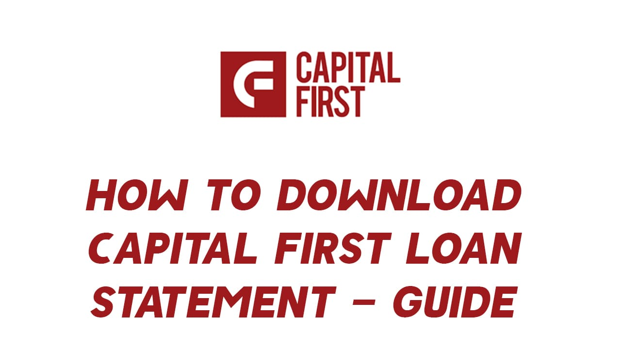 How to Download Capital First Loan Statement - Guide 1
