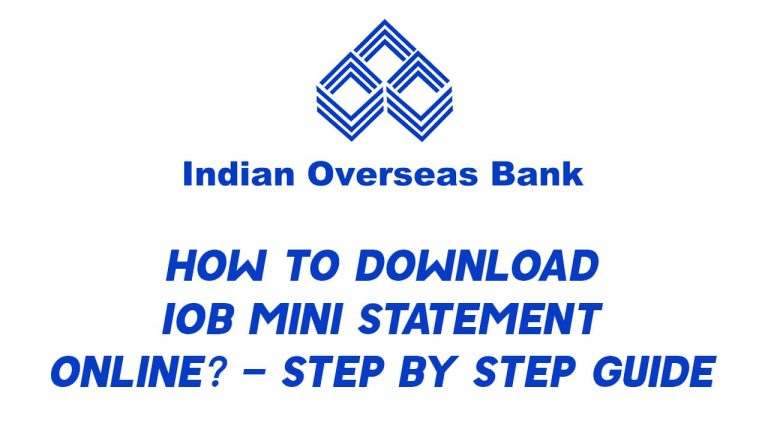 How to Download IOB Mini Statement Online? - Step By Step Guide 4