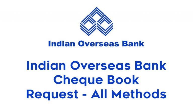 Indian Overseas Bank Cheque Book Request - All Methods 3