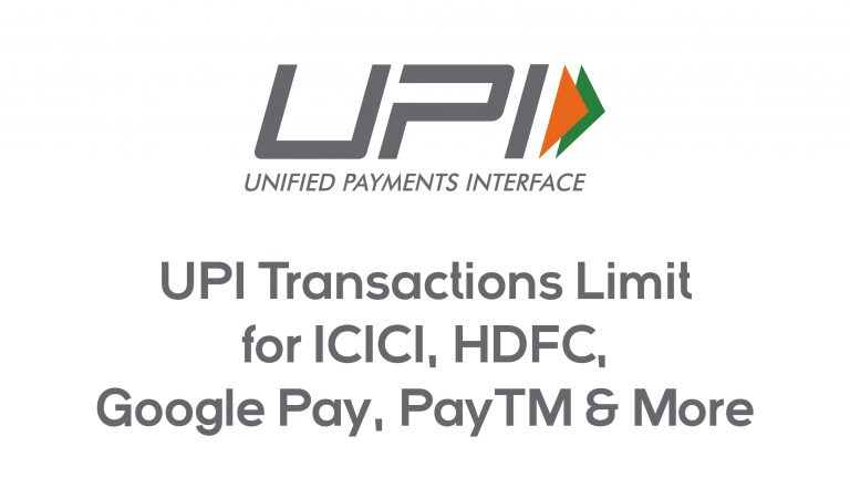 UPI Transactions Limit for ICICI, HDFC, Google Pay, PayTM & More 6